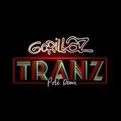 Tranz (Poté Remix) by Gorillaz