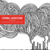 Feathersongs for Factory Girls, Part One - EP von Stripmall Architecture