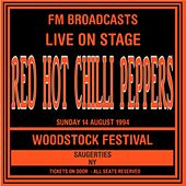 Live On Stage FM Broadcasts - Woodstock Festival, NY  14th August 1994 von Red Hot Chili Peppers