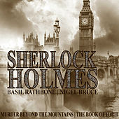 Sherlock Holmes: Murder Beyond The Mountains & The Book of Tobit by Basil Rathbone