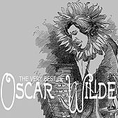 The Very Best of Oscar Wilde by Various Artists