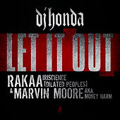 Let It Out by DJ Honda