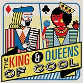 The Kings & Queens of Cool von Various Artists
