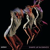 Shape Up & Dance di Various Artists