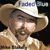 Faded Blue de Mike Blakely