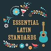 Essential Latin Standards by Various Artists