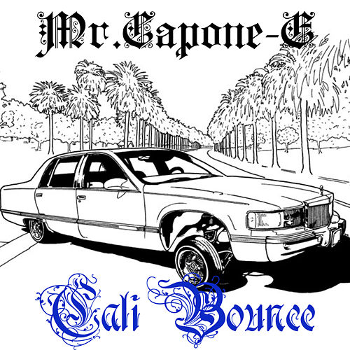 Cali Bounce (Instrumental) by Mr. Capone-E