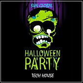 Sun Global Halloween Party Tech House von Various Artists