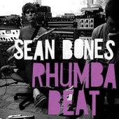 Rhumba Beat by Sean Bones