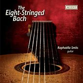 Bach: Arrangements for eight-string guitar by Raphaella Smits de Raphaella Smits