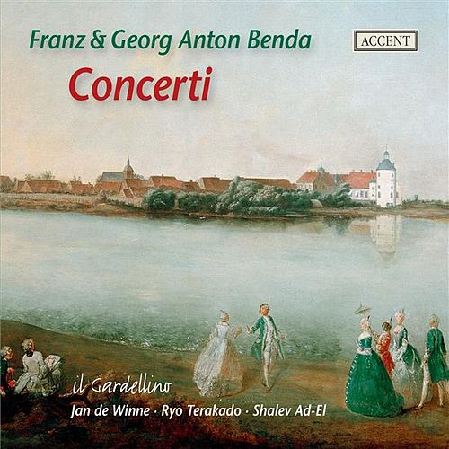 Benda: Concerti by Various Artists