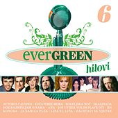 Evergreen Hitovi 6 by Various Artists