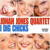 I Dig Chicks by Jonah Jones Quartet