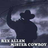 Mister Cowboy by Rex Allen