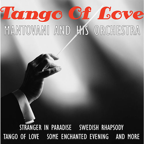 Tango of Love by Mantovani & His Orchestra
