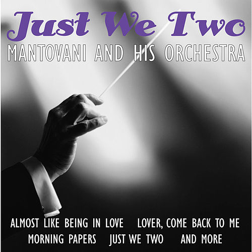 Just We Two by Mantovani & His Orchestra