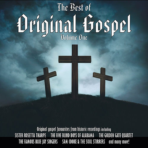 The Best Of Original Gospel - Vol 1 by Various Artists