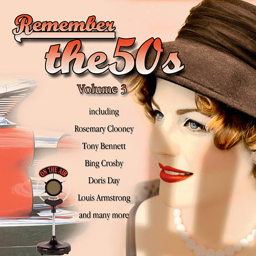 Remember The 50's, Vol 3 by Various Artists