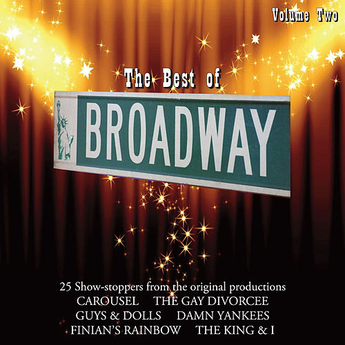 The Best Of Broadway Vol 2 by Various Artists