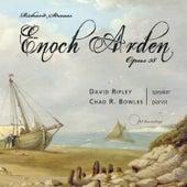 Enoch Arden von Chad R. Bowles