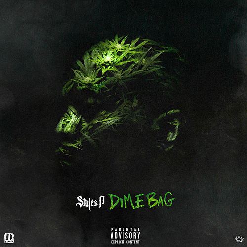 Dime Bag by Styles P