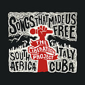 Songs That Made Us Free de The Liberation Project
