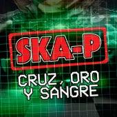 Cruz, Oro y Sangre de Ska-P
