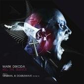 Kill The Silence de Mark Dekoda