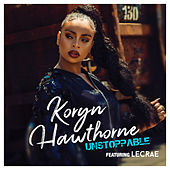 Unstoppable by Koryn Hawthorne