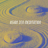 Asian Zen Meditation by Various Artists