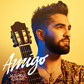 Amigo by Kendji Girac