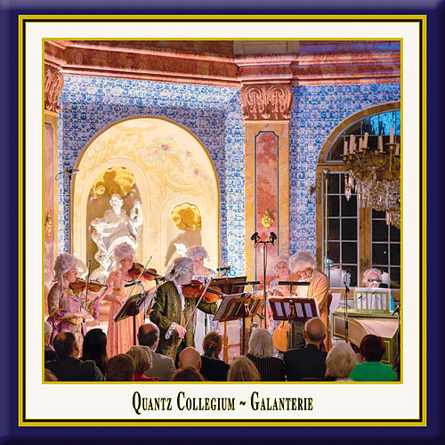 Klangraum Schloss Favorite Rastatt: Galanterie by Various Artists