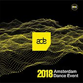 Amsterdam Dance Event 2018 de Various Artists