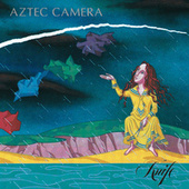 Knife (Expanded) de Aztec Camera