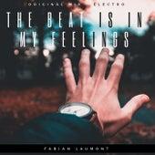 The Beat Is in My Feelings von Fabian Laumont