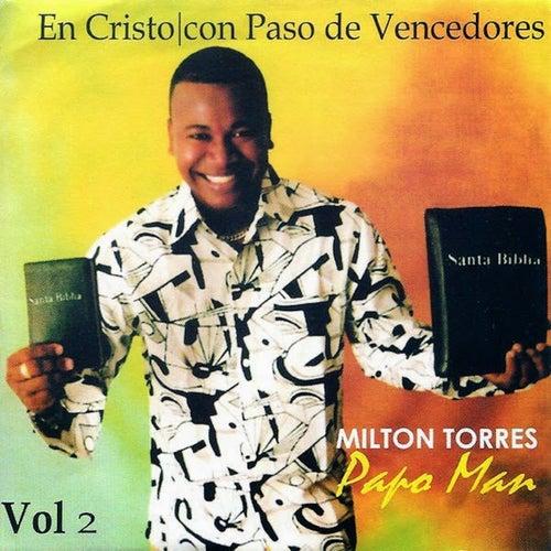 En Cristo Con Paso de Vencedores, Vol. 2 de Papo Man