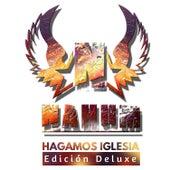 Hagamos Iglesia (Edición Deluxe) de Nahúm