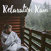 Relaxation Rain by Various Artists