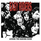 Across the Dancing Room de The Easy Riders