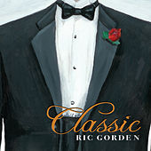 Classic by Ric Gorden