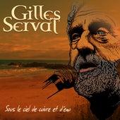 Sous le ciel de cuivre et d'eau by Gilles Servat