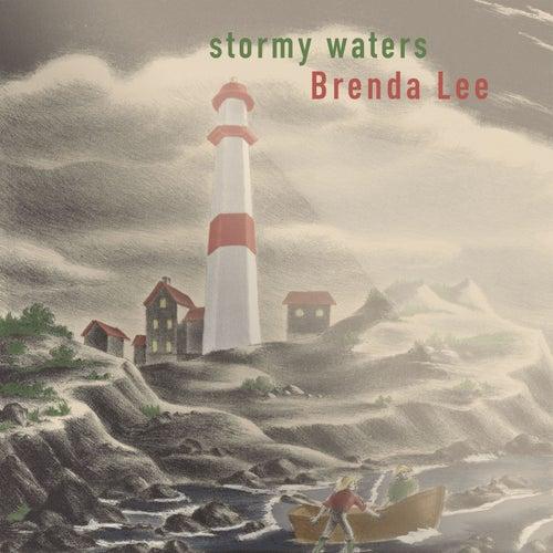 Stormy Waters by Brenda Lee