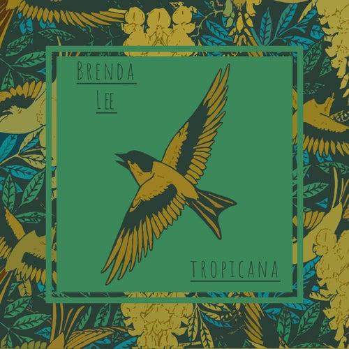 Tropicana von Brenda Lee