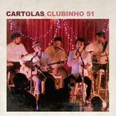 Clubinho 51 (Ao Vivo) de Cartolas