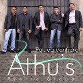 Pai, Eu Confiarei de Athus Praise Group