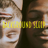 Background Sleep by Various Artists