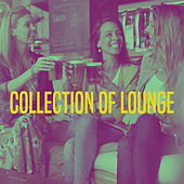 Collection of Lounge by Various Artists