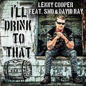 I'll Drink to That by Lenny Cooper
