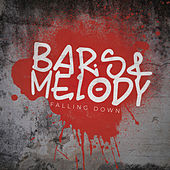 Falling Down by Bars and Melody