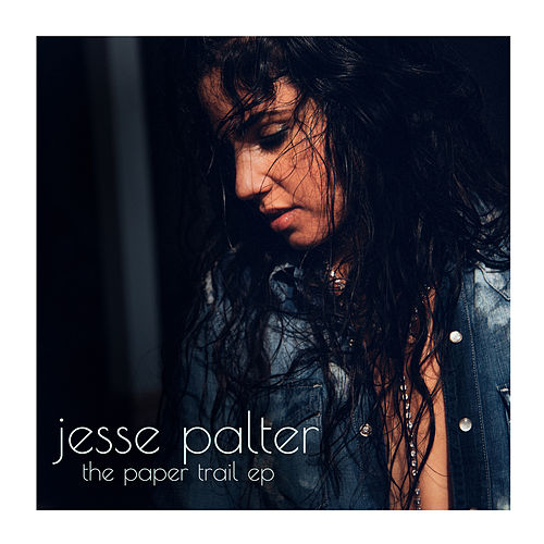 The Paper Trail - EP by Jesse Palter